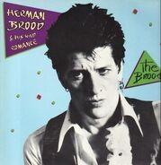 Herman Brood & His Wild Romance - The Brood