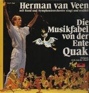 Herman Van Veen - Die Musikfabel von der Ente Quak