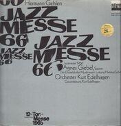 Hermann Gehlen, Giselher Klebe - Jazzmesse 1966 / 12-Ton-Messe 1966