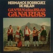 Hermanos Rodriguez De Milan - Cantan A Las Islas Canarias