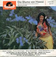 Herta Talmar , Margot Eskens , Franz Fehringer , Willy Schneider , Peter Alexander , Bill Ramsey , - Die Blume Von Hawaii (Querschnitt)