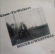 Heuer & Westphal - Cross-Tie Walkers