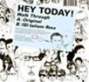 Hey Today - Walk Through