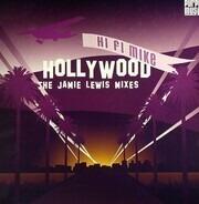 Hi Fi Mike - Hollywood (The Jamie Lewis Mixes)