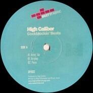 High Caliber - Cockblockin Beats