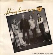 Highway 101 - Somewhere Tonight / Are You Still Mine