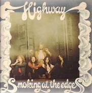 Highway - Smoking At The Edges