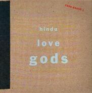 Hindu Love Gods - Hindu Love Gods