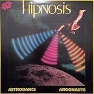 Hipnosis - Astrodance / Argonauts