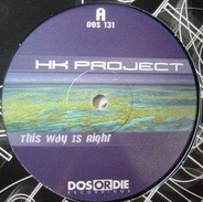 HK Project - This Way Is Right