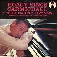 Hoagy Carmichael - Hoagy Sings Carmichael With The Pacific Jazzmen