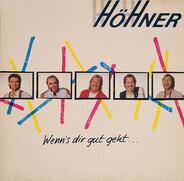 Höhner - Wenn's Dir Gut Geht...