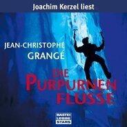Jean-Christophe Grangé - Die purpurnen Flüsse: gekürzte Romanfassung
