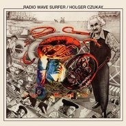 Holger Czukay - Radio Wave Surfer