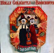 Holly Golightly - Dirt Don't Hurt