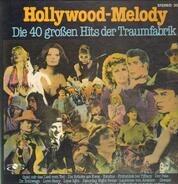 Marilyn Monroe / Frank Sinatra a.o. - Hollywood - Melody  Die 40 Großen Hits Der Traumfabrik