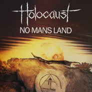 Holocaust - No Mans Land