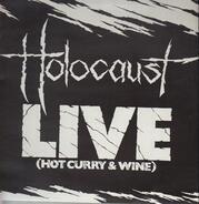 Holocaust - Live (Hot Curry & Wine)