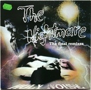 Holy Noise - The Nightmare (The Final Remixes)