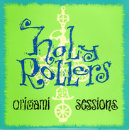 Holy Rollers - Origami Sessions