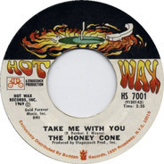 Honey Cone - Take Me With You / Take My Love