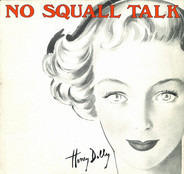 Honey Dolly - No Squall Talk