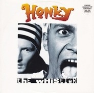 Honky - The Whistler