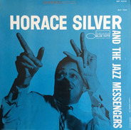 Horace Silver And Art Blakey & The Jazz Messengers - Horace Silver and the Jazz Messengers