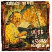 Horace Silver - Jazz... Has... A Sense Of Humor