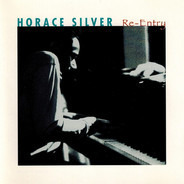 Horace Silver - Re-Entry