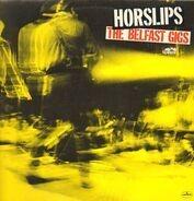 The Horslips - The Belfast Gigs
