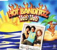 Hot Banditoz - Veo Veo