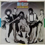 Hot Gossip - Don't Beat Around The Bush