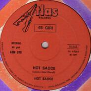 Hot Sauce - Hot Sauce / Kinky Sooky