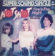 Hot Shot - Fire In The Night