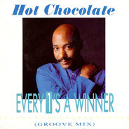Hot Chocolate - Every 1's A Winner (Groove Mix)