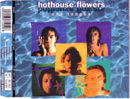 Hothouse Flowers - One Tongue