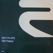 Hot Plate - Get Happy