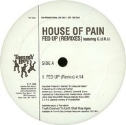 House Of Pain - Fed Up (Remixes)