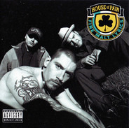 House Of Pain - House Of Pain (Fine Malt Lyrics)