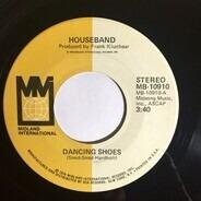 Houseband - Dancing Shoes