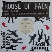 House Of Pain - Pass The Jinn / Heart Full Of Sorrow