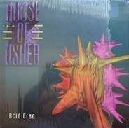 House Of Usher - Acid Craq