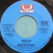Houston Preston - Disco Sax / For The Love Of You