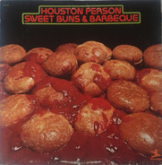 Houston Person - Sweet Buns & Barbeque