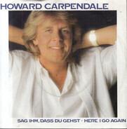Howard Carpendale - Sag Ihm, Dass Du Gehst