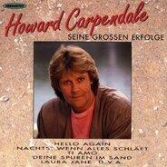 Howard Carpendale - Seine Grossen Erfolge