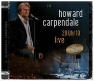 Howard Carpendale - 20 Uhr 10 Live