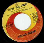 Howard Roberts - Color Him Funky / Florence of Arabia