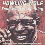 Howlin' Wolf - Smokestack Lightning - Live In Germany 64
